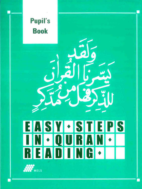 Easy Steps in Qur'an Reading - Pupils' Book
