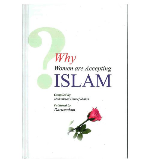 Why Women are Accepting Islam