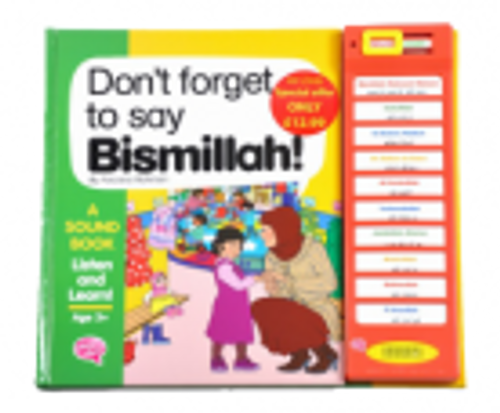 Don't Forget to Say Bismillah !