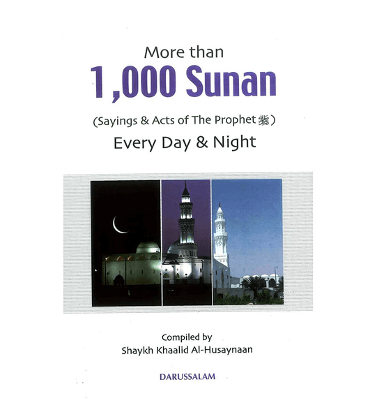 More than 1000 Sunan : Sayings & Acts of the Prophet صلی الله علیه وآله وسلم