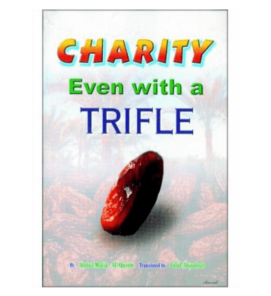 Charity Even with a Trifle