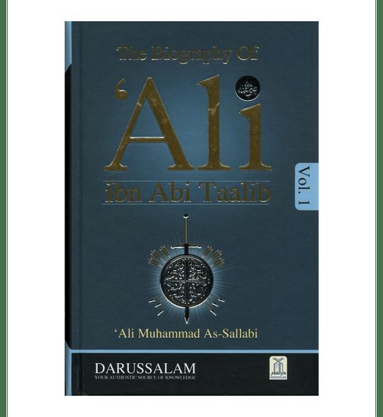 The Biography of Ali Ibn Abi Talib رضی الله عنهُ : DIP 2 Volume Set