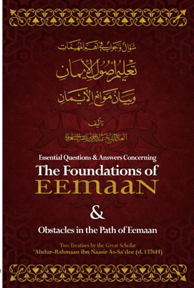 Essential Q & A Concerning the Foundations of Eemaan