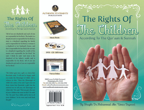 The Rights of The Children According to The Qur'aan & Sunnah