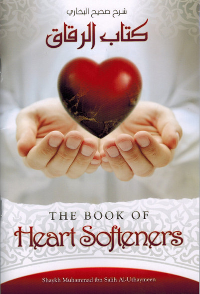 The Book of Heart Softeners By Salih Al-Uthaymeen