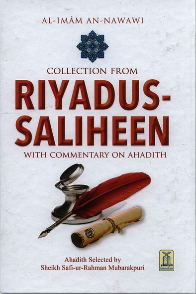 Collection from Riyadus Saliheen by Al Imam An-Nawawi : Deluxe