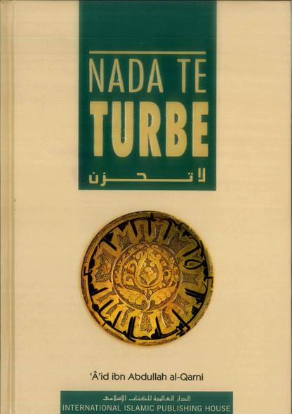 Nada Te Turbe (Spanish) Don,t be sad