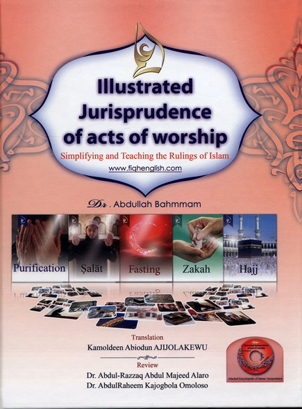 Illustrated jurisprudence of acts of worship with CD