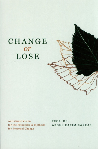CHANGE or LOSS