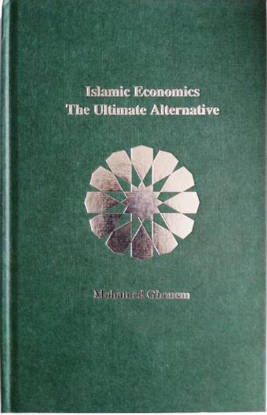 Islamic Economics The Ultimate Alternative