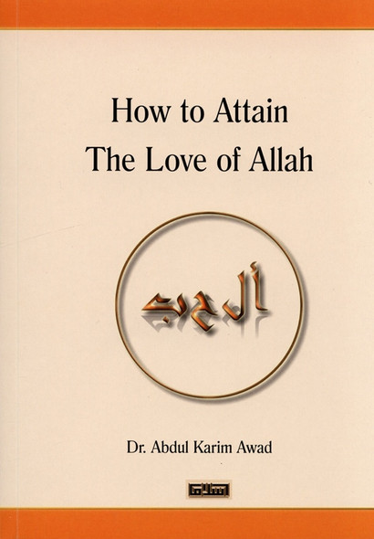How to Attain The love of Allah