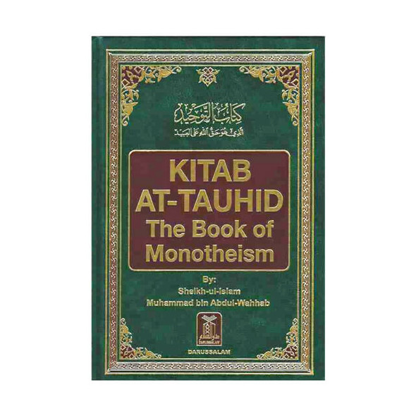 Kitab At Tauhid (The Book Of Monotheism)