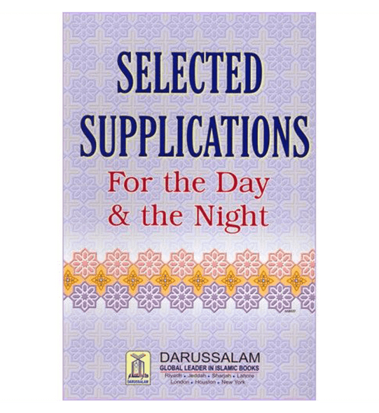 Selected supplications for the day and Night