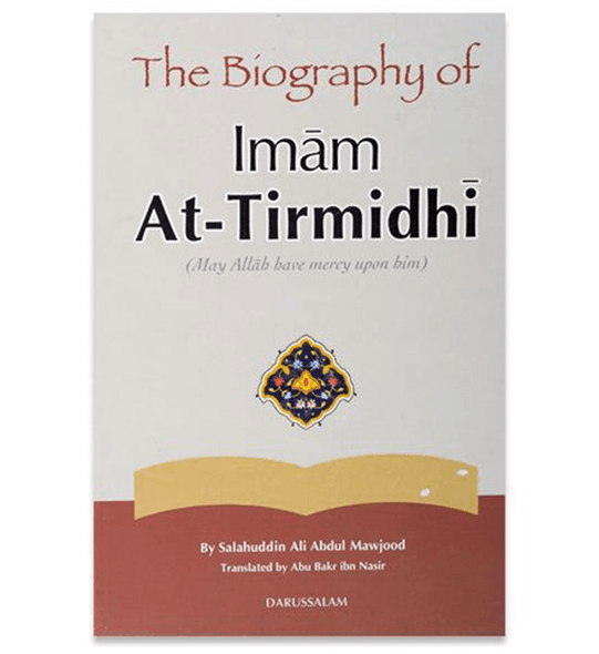 The Biography Of Imam At Tirmidhi