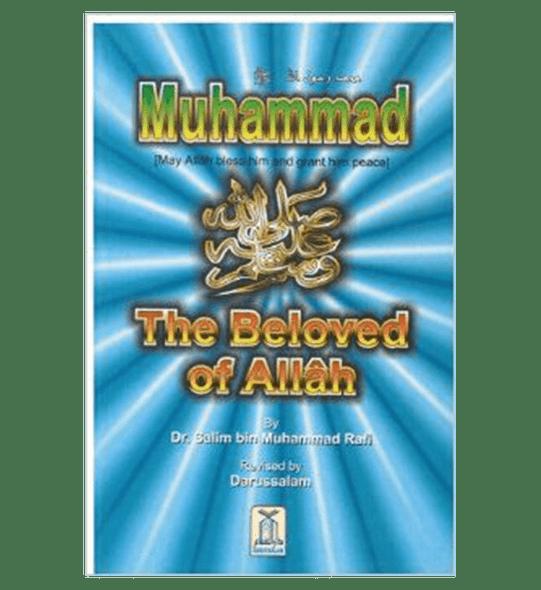 Muhammad(PBUH) The Beloved Of Allah