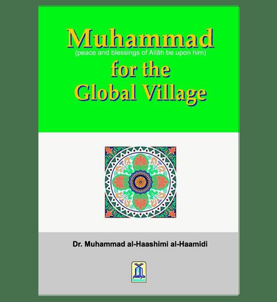 Muhammad(PBUH) for the Global Village
