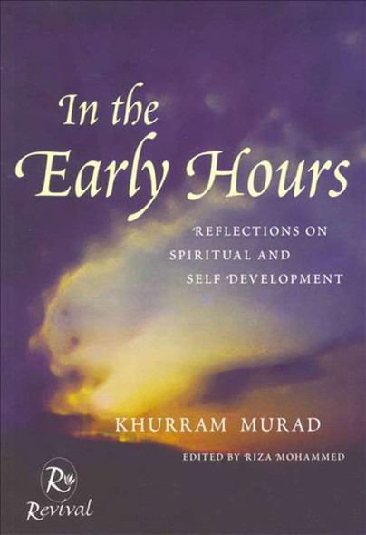 In The Early Hours(Reflections On Spiritual And Self Development)