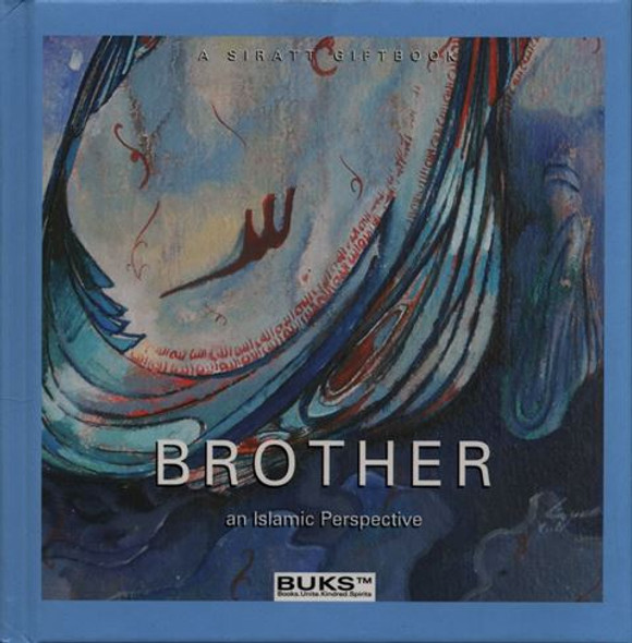 Brother (An Islamic Perspective)