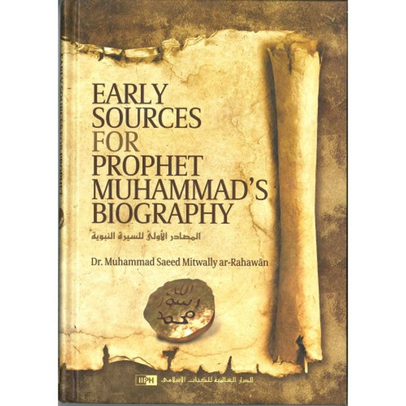 Early sources for Prophet Muhammad's Biography