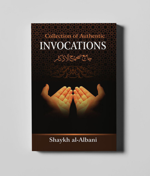 Collection of Authentic Invocations (Pocket size)