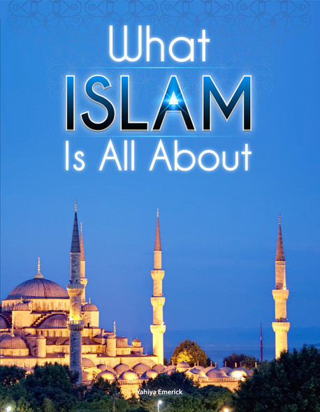 What Islam is All About