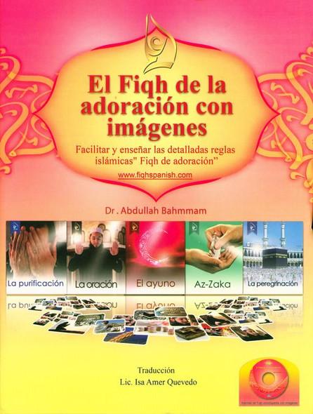 (Spanish)El Fiqh de La Adoración Con Imágenes