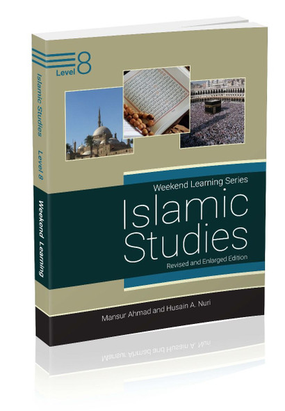 Islamic Studies Level 8 (Revised & Enlarged Edition) Weekend Learning