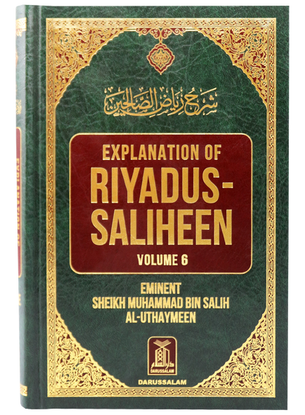 Explanation of Riyad-us-Saliheen Vol 6 Sharh Riyad-us-Saliheen