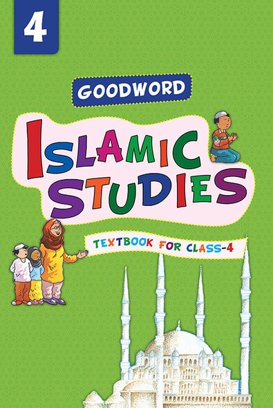 Goodword Islamic Studies: Textbook for Class-4
