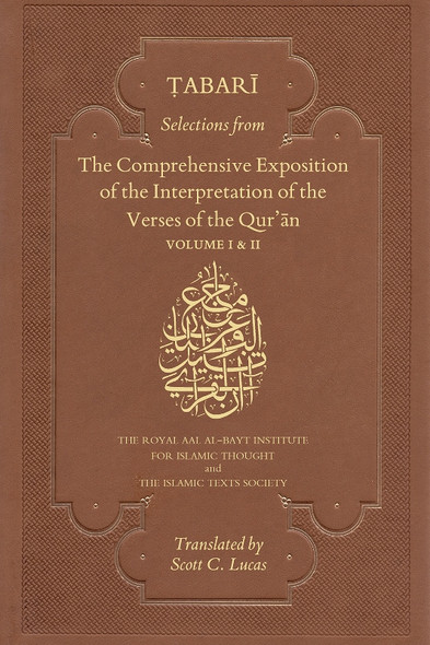 Tabari:Selections from The Comprehensive Exposition of the Interpretation of the Verses of the Qur'an 2 Vol Set, 9781911141273
