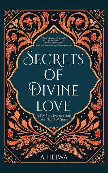Secrets Of Divine Love, 9781734231205