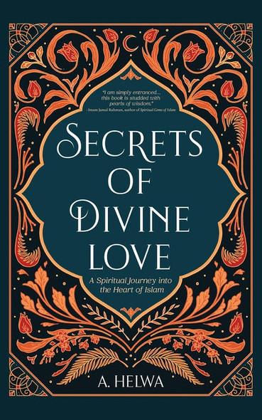 Secrets Of Divine Love, 9781734231205