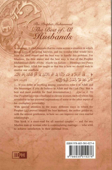 The Prophet Muhammad صلی الله علیه وآله وسلم The Best of All Husbands