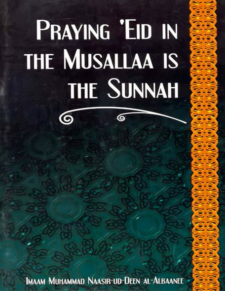 Praying Eid in the Musallaa is the Sunnah (21090)