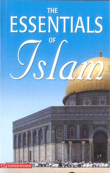 The Essentials of Islam