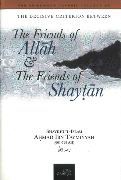 Friends of Allah & the Friends of Shaytan PB