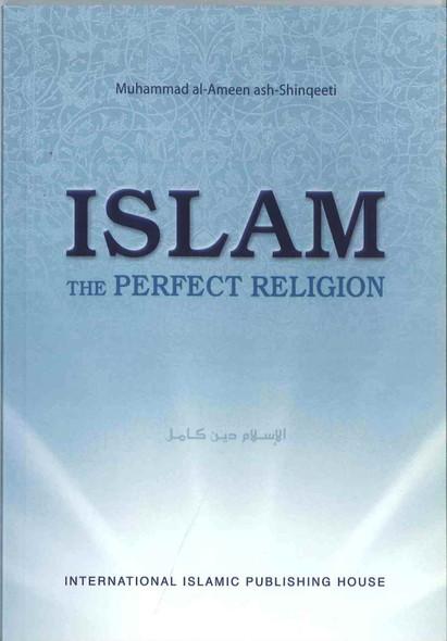 Islam The Perfect Religion