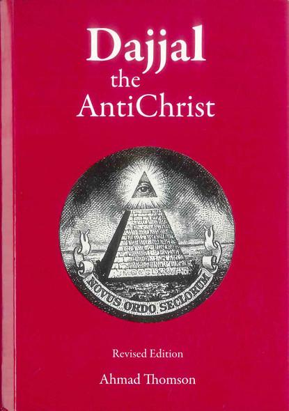 Dajjal : The Anti Christ