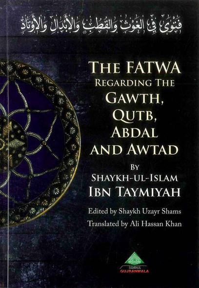 The Fatawa Regarding The Gawth' Qutb' Abdal And Awtad