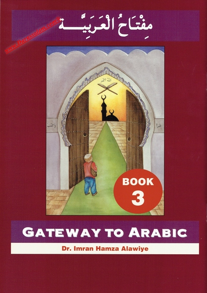 Gateway to Arabic Book 3,9780954083328,