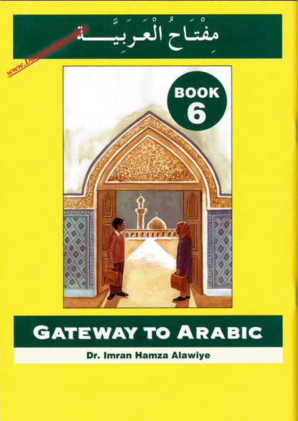 Gateway to Arabic Book 6,9780954083380,