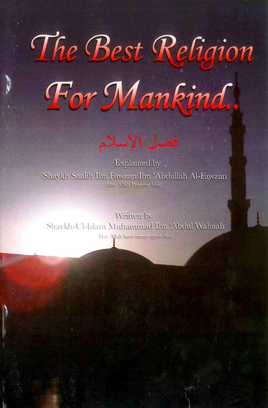 The Best Religion For Mankind