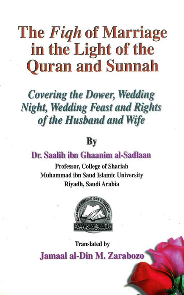 The Fiqh Of Marriage In The Light Of The Quran & Sunnah