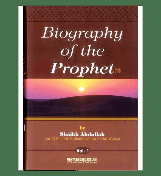 Biography of the Prophet صلّی الله عَلیهِ وآلهِ وَسلَّم Two Volume Set