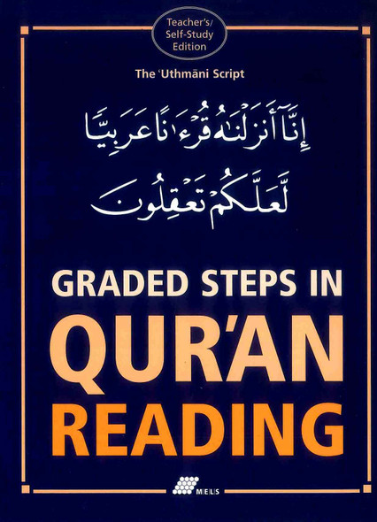 Graded Steps in Qur'an Reading : Teacher's/Self-Study Edition
