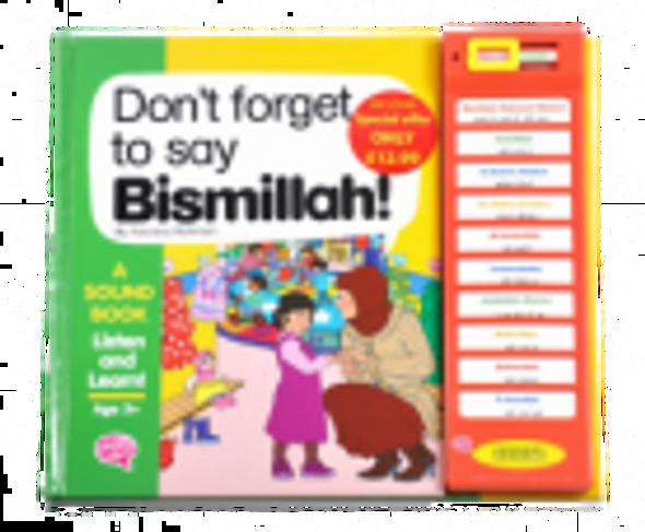 Don't Forget to Say Bismillah !
