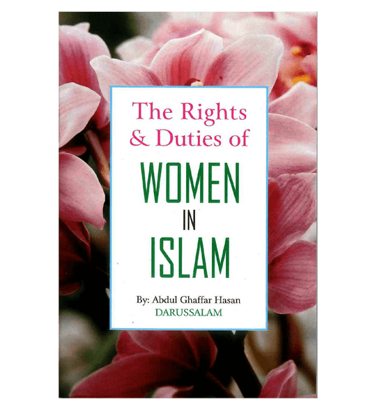 The Rights & Duties of Women in Islam