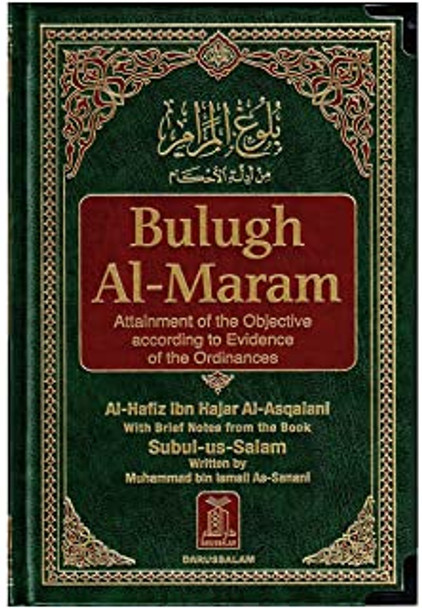 Bulugh Al Maram: Attainment of the Objective