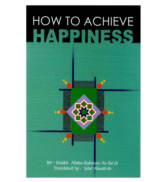 How to Achieve Happiness