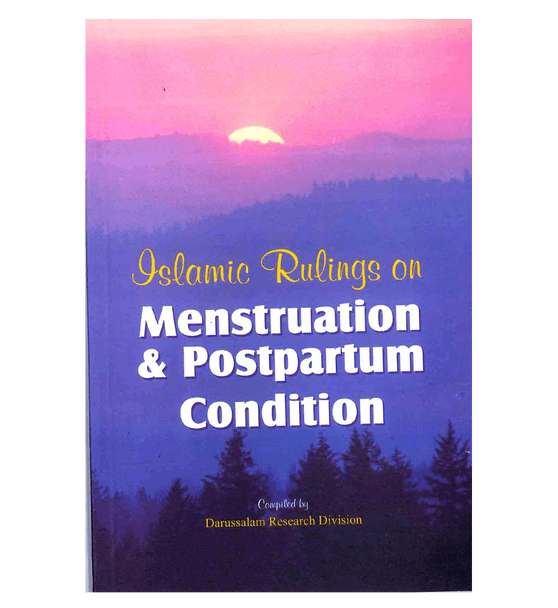 Islamic Rulings on Menstruation and postpartum Condition